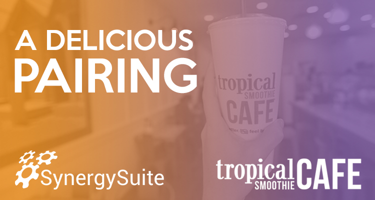 Tropical Smoothie Selects SynergySuite to Power Back Office