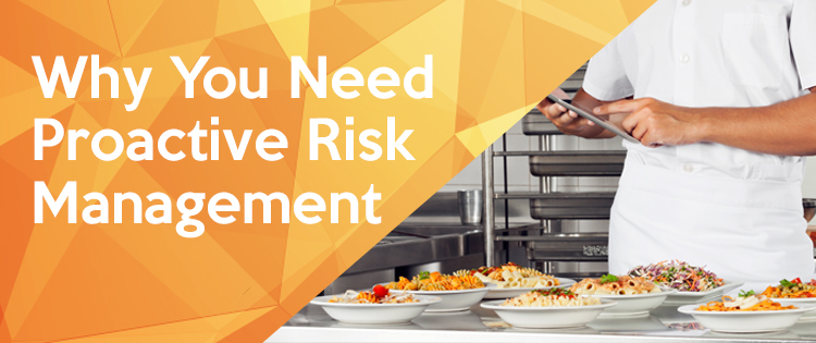 Why You Need Proactive Risk Management