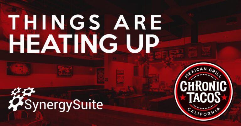 Chronic Tacos Modernizes Back of House with SynergySuite Restaurant Management Software