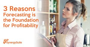 3 Reasons Forecasting Provides a Foundation for Profitable Restaurants