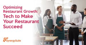 Optimizing Restaurant Growth: Technology That Will Make Your Restaurant More Successful