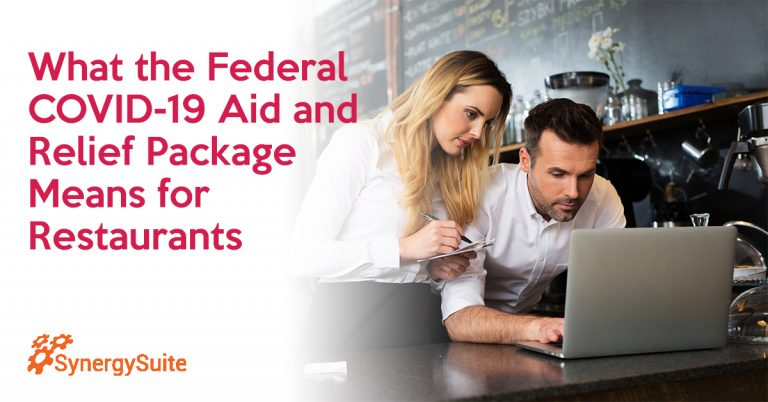 What the Federal COVID-19 Aid and Relief Package Means for Restaurants