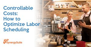 Controllable Costs: How to Optimize Labor Scheduling