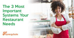 The 3 Most Important Systems Your Restaurant Needs