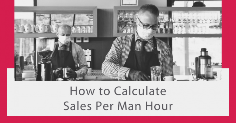 How to Calculate Sales Per Man Hour (SPMH)