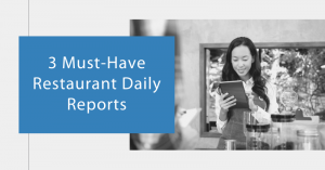 Must Have Daily Restaurant Reports featured by top Restaurant accounting Software, SynergySuite