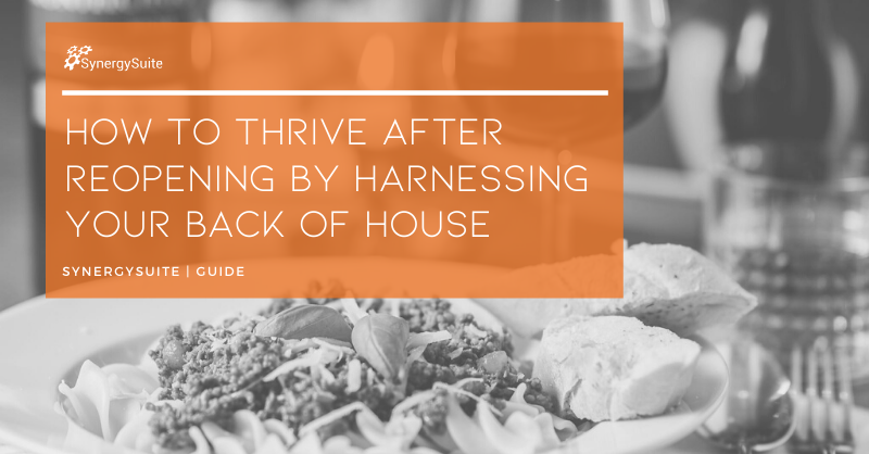 How to Thrive After Reopening by Harnessing Your Back of House Ebook cover image