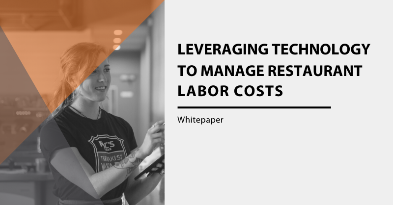 Leveraging Technology to Manage Restaurant Labor Costs Whitepaper cover image