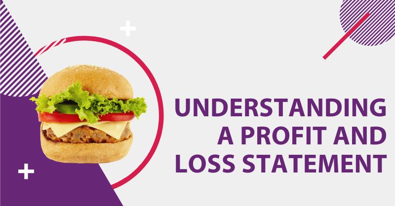 Understanding a Profit and Loss Statement blog header
