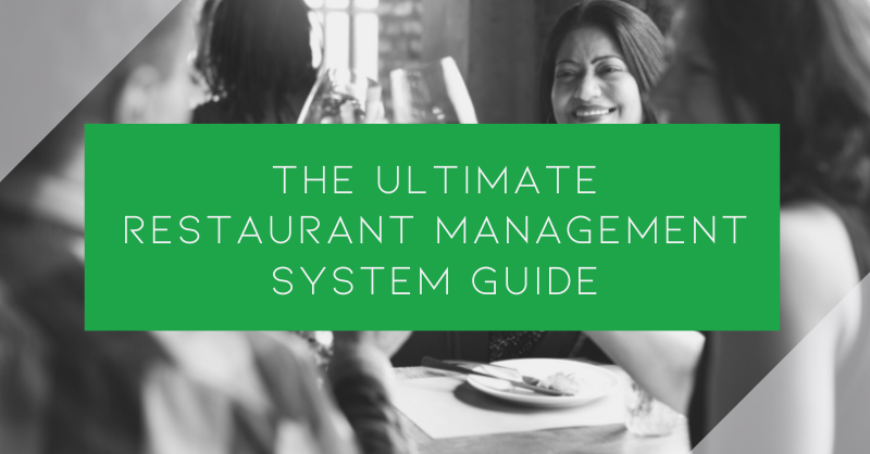 The Ultimate Restaurant Management System Guide