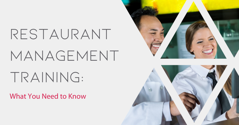 Restaurant Management Training: What You Need to Know