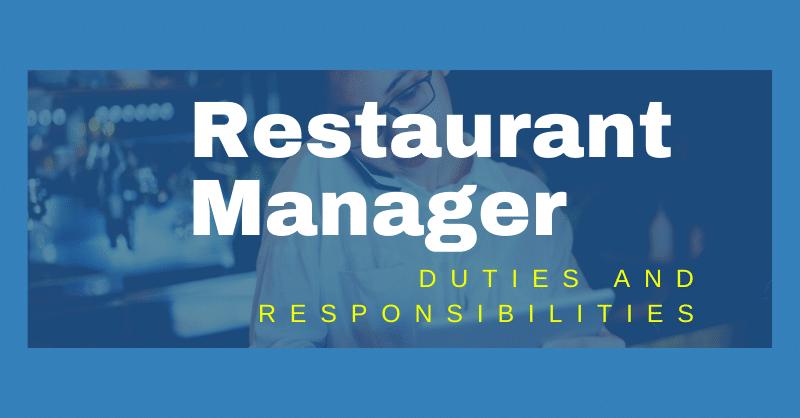 Restaurant Manager Duties and Responsibilities